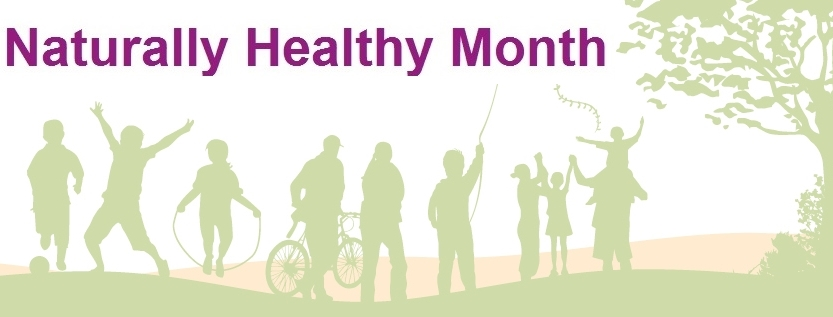 Join us for Naturally Healthy Month this May